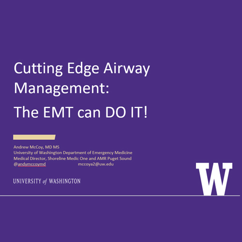 Cutting-Edge First-Line Airway Management: Multiple Ways the EMT Can Make A Difference