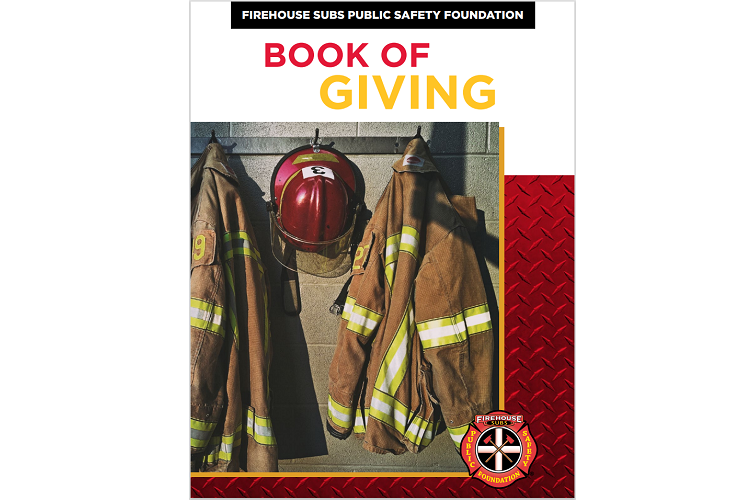 "Firehouse Subs Public Safety Foundation Unveils First Annual ""˜Book of Giving'"